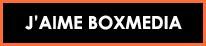 J'aime Boxmedia bouton
